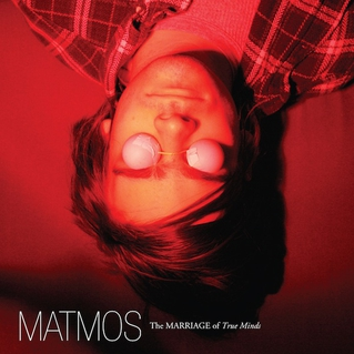 Matmos / The Marriage of True Minds