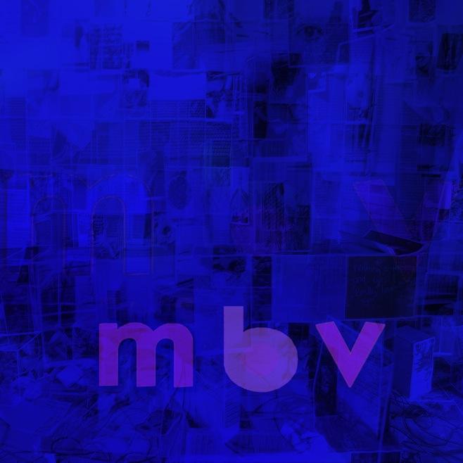 My Bloody Valentine / mbv