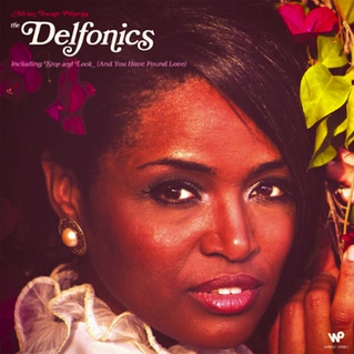 The Delfonics / Adrian Younge Presents The Delfonics