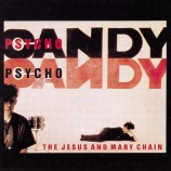 The Jesus And Mary Chain – Psycho Candy