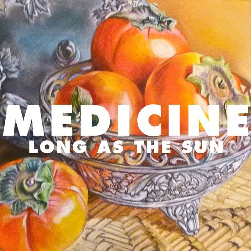 Medicine – Long As The Sun