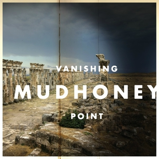 Mudhoney / Vanishing Point