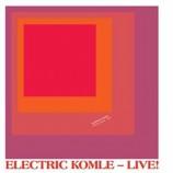 Bushman's Revenge / Electric Komle – live! (Preview)