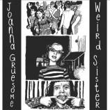 Joanna Gruesome / Weird Sister