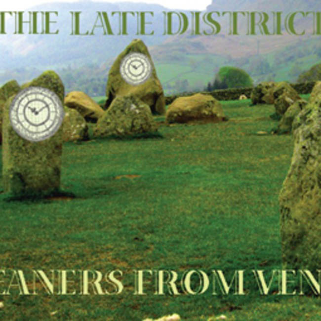 Cleaners From Venus / The Late District