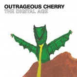 Outrageous Cherry / The Digital Age