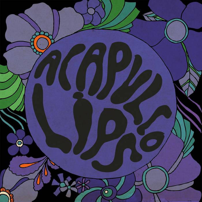 Acapulco Lips / Acapulco Lips
