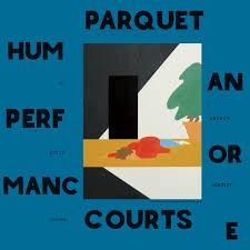 Parquet Courts / Human Performance
