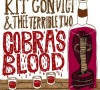 Kit Convict & Thee Terrible Two / Cobra's Blood