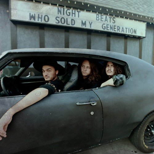 Night Beats / Who sold my generation