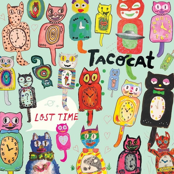Tacocat / Lost time
