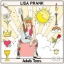 Lisa Prank / Adult Teen