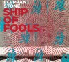Elephant Stone / Ship of Fools