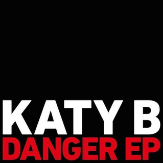 Katy B / Danger EP