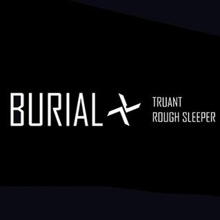 Burial / Rough Sleeper