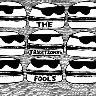 The Traditional Fools / The Traditional Fools