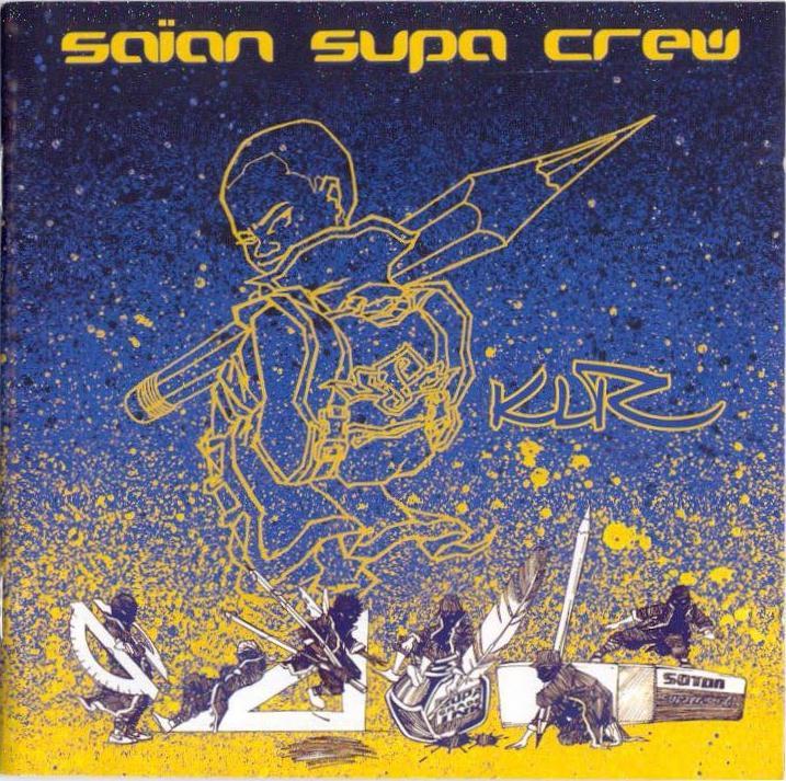 Saïan Supa Crew – KLR