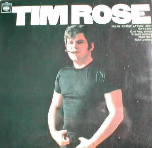 Tim Rose – Long Time Man (1967)