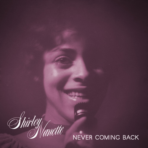 Shirley Nanette – All Of Your Life