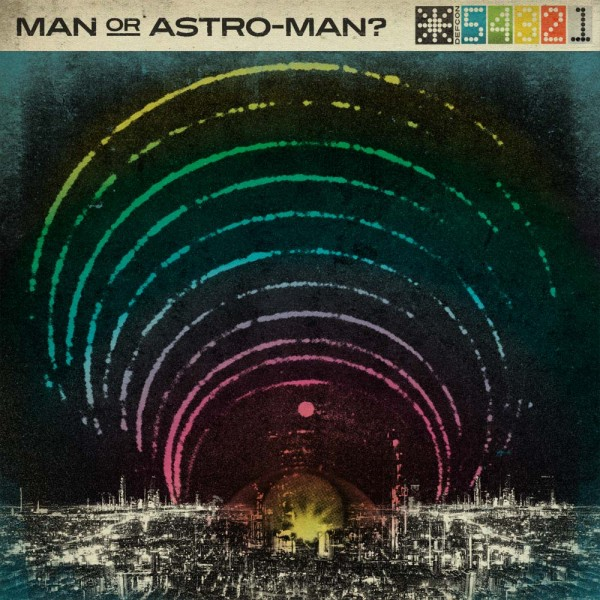 Man Or Astroman? / Defcon 5…4…3…2…1