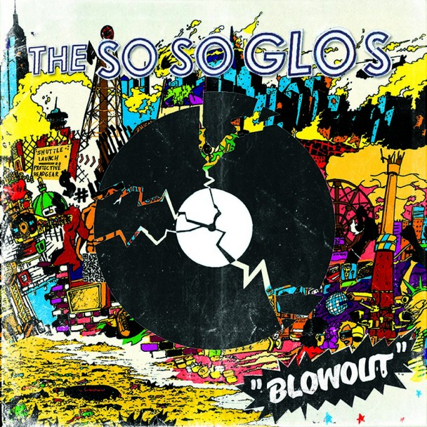 So So Glos / Blowout