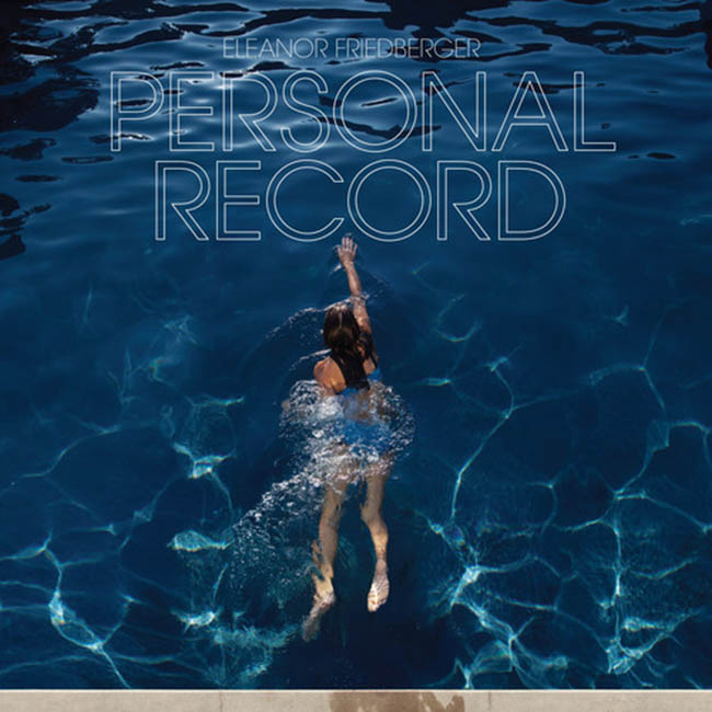 Eleanor Friedberger / Personal Record