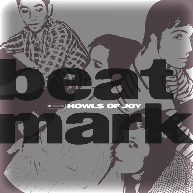 Beat Mark / Howls Of Joy