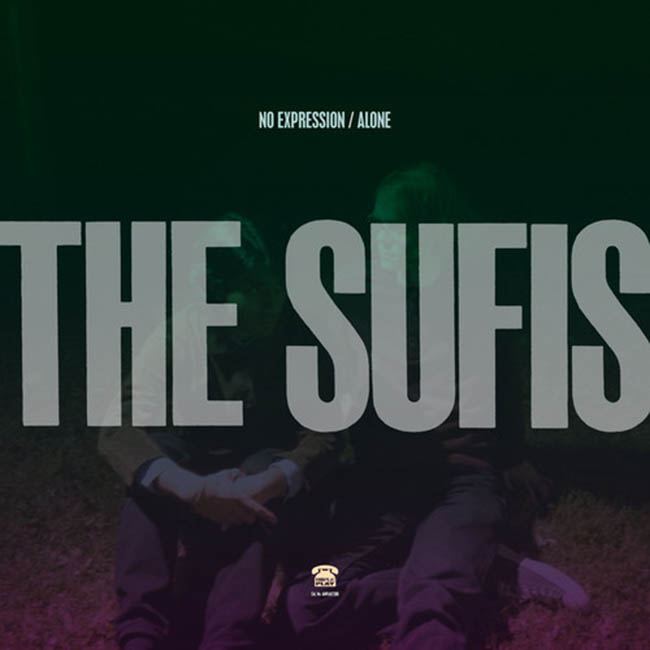 The Sufis / No Expression-Alone (7″)