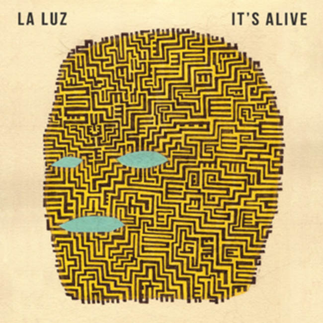 LA LUZ / It's Alive