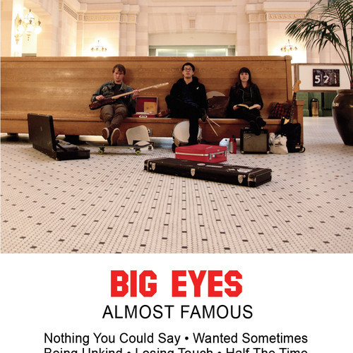 big eyes almost famous