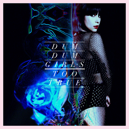 Dum Dum Girls – Lost Boys and Girls Club