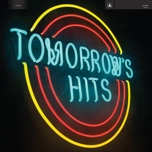 The Men / Tomorrow's Hits