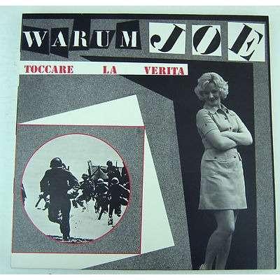 WARUM JOE / Toccare La Verita