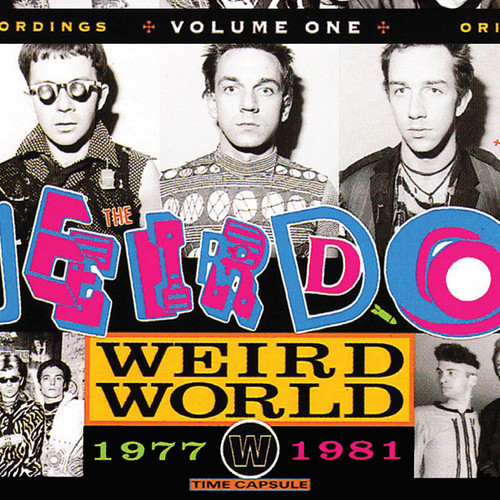 Weirdos / Weird World 1977-1981